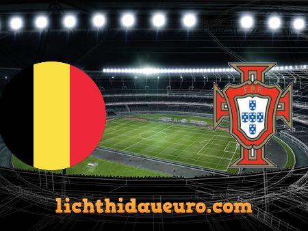 Soi kèo Bỉ vs Bồ Đào Nha, 02h00 ngày 28/06/2021